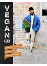 Vegan 100   Oakley Gaz, ISBN:  9781787131248