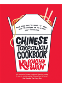 Chinese Takeaway Cookbook   Wan Kwoklyn, ISBN:  9781787133679