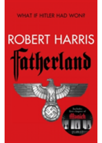 Fatherland   Harris Robert, ISBN:  9781787460485