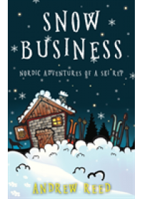Snow Business   Reed Andrew, ISBN:  9781788039444