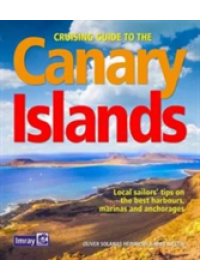 Cruising Guide to the Canary Islands   Heinrichs Oliver Solanas, ISBN:  9781846238475