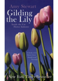 Gilding the Lily   Stewart Amy, ISBN:  9781846271748