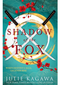 Shadow Of The Fox   Kagawa Julie, ISBN:  9781848457393