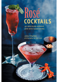 Rose Cocktails   Charles Julia, ISBN:  9781849759694