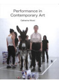 Performance in Contemporary Art   , ISBN:  9781849763110