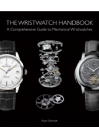 Wristwatch Handbook   Schmidt Ryan, ISBN:  9781851498291