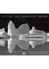 Beyond the Imaginary Gates   Roy Iain, ISBN:  9781904587064