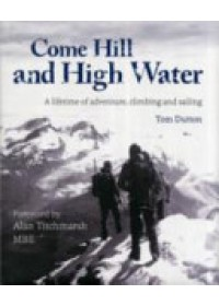 Come Hill and High Water   Dutton Tom, ISBN:  9781905113446