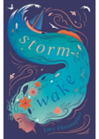 Storm-Wake   Christopher Lucy, ISBN:  9781906427733
