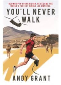 You'll Never Walk   Grant Andy, ISBN:  9781909245815