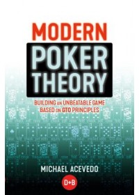 Modern Poker Theory   Acevedo Michael, ISBN:  9781909457898