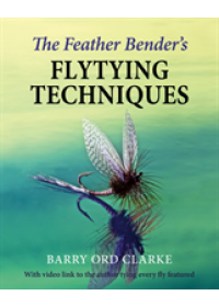 Feather Bender's Flytying Techniques   , ISBN:  9781910723944