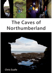 Caves of Northumberland   Scaife Chris, ISBN:  9781910758434