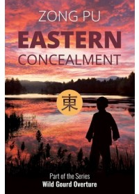 Eastern Concealment   Zong Pu, ISBN:  9781910760352