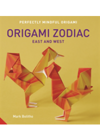 Perfectly Mindful Origami - Origami Zodiac East and West   Bolitho Mark, ISBN:  9781911127123