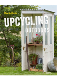 Upcycling Outdoors   McMurdo Max, ISBN:  9781911127222