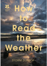 How to Read the Weather   Dunlop Storm, ISBN:  9781911358244