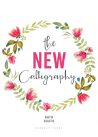 New Calligraphy   Booth Ruth, ISBN:  9781912217342