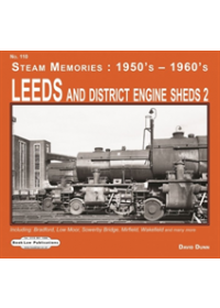 LEEDS & DISTRICT ENGINE SHED 2   DUNN D.R., ISBN:  9781913049089