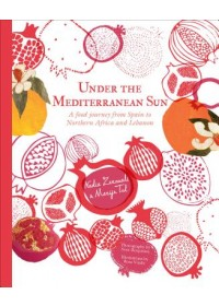 Under the Mediterranean Sun   Zerouali Nadia, ISBN:  9781925811315