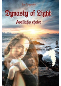 Dynasty of Light   Vignola Iris, ISBN:  9781942500216