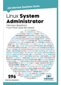 Linux System Administrator Interview Questions You'll Most Likely Be Asked   Vibrant Publishers, ISBN:  9781946383150