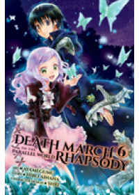 Death March to the Parallel World Rhapsody, Vol. 6 (manga)   Ainana Hiro, ISBN:  9781975302054