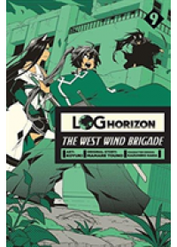 Log Horizon: The West Wind Brigade, Vol. 9   Koyuki, ISBN:  9781975353322