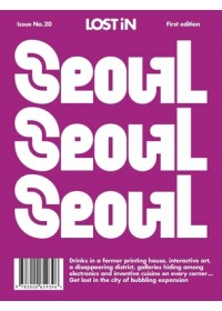 Lost in Seoul   Gmbh Lost In the City, ISBN:  9783000629396