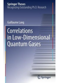 Correlations in Low-Dimensional Quantum Gases   Lang Guillaume, ISBN:  9783030052843