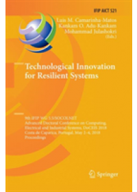 Technological Innovation for Resilient Systems   , ISBN:  9783030087357