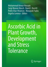 Ascorbic Acid in Plant Growth, Development and Stress Tolerance   , ISBN:  9783030089092