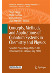 Concepts, Methods and Applications of Quantum Systems in Chemistry and Physics   , ISBN:  9783030090289
