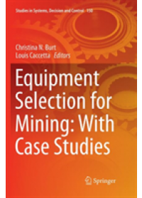 Equipment Selection for Mining: With Case Studies   , ISBN:  9783030094447