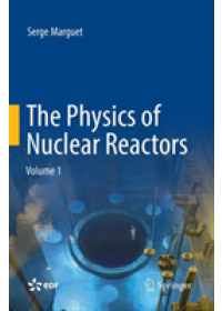 Physics of Nuclear Reactors   Marguet Serge, ISBN:  9783030096441