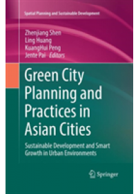 Green City Planning and Practices in Asian Cities   , ISBN:  9783030099268