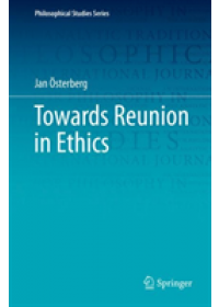 Towards Reunion in Ethics   OEsterberg Jan, ISBN:  9783030124090
