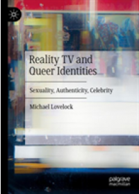 Reality TV and Queer Identities   Lovelock Michael, ISBN:  9783030142148