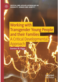 Working with Transgender Young People and their Families   Riggs Damien W., ISBN:  9783030142308