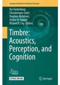 Timbre: Acoustics, Perception, and Cognition   , ISBN:  9783030148317