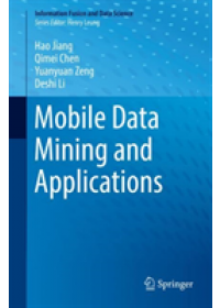 Mobile Data Mining and Applications   Jiang Hao, ISBN:  9783030165024