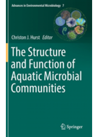 Structure and Function of Aquatic Microbial Communities   , ISBN:  9783030167738