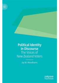 Political Identity in Discourse   Woodhams Jay M., ISBN:  9783030186296