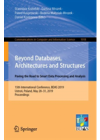 Beyond Databases, Architectures and Structures. Paving the Road to Smart Data Processing and Analysis   , ISBN:  9783030190927