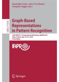 Graph-Based Representations in Pattern Recognition   , ISBN:  9783030200800