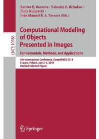 Computational Modeling of Objects Presented in Images. Fundamentals, Methods, and Applications   , ISBN:  9783030208042