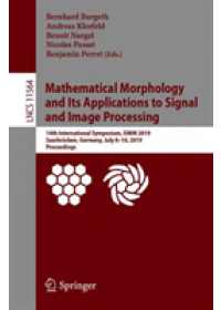 Mathematical Morphology and Its Applications to Signal and Image Processing   , ISBN:  9783030208660