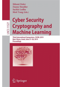 Cyber Security Cryptography and Machine Learning   , ISBN:  9783030209506