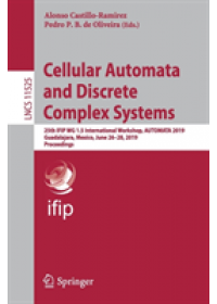 Cellular Automata and Discrete Complex Systems   , ISBN:  9783030209803