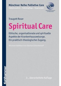 Spiritual Care   Roser Traugott, ISBN:  9783170214392